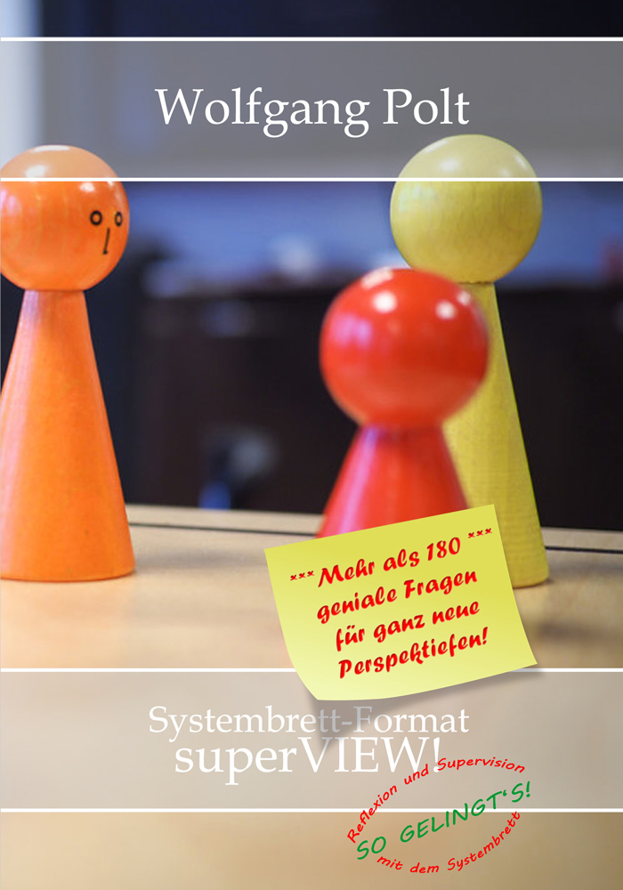 """Wolfgang Polt    Buch """"Systembrett-Format superVIEW!"""""""
