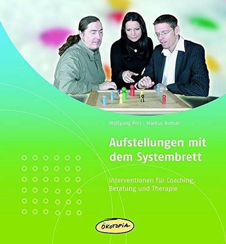 """Wolfgang Polt    Bestseller """"Aufstellungen mit dem Systembrett"""""""
